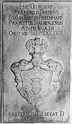 Grabstein des am 8. Mail 1758 verstorbenen Veralters von Thalberg. Johann Baptist Pozenhard in der Loretokapelle (Foto: F. Reiß)